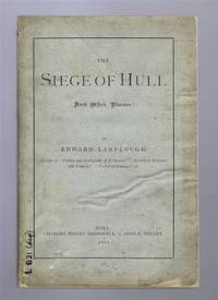 The Siege of Hull and Other Poems