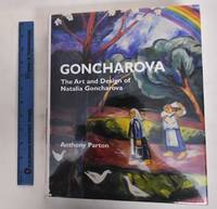 image of Goncharova: The Art And Design Of Natalia Goncharova