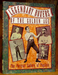 Legendary Boxers of the Golden Age of England, America, Australia by  Billy Edwards - Hardcover - Reprint.  - 1990 - from Schroeder's Book Haven (SKU: E2289)