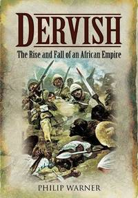 DERVISH: The Rise And Fall Of An African Empire