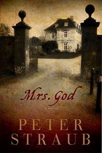 Mrs. God by  Peter Straub - Book Club Edition - 2012 - from Fleur Fine Books and Biblio.com