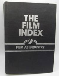 image of The Film Index: A Bibliography Volume 2-The FIlm as Industry