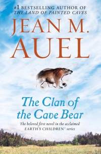 The Clan of the Cave Bear: Earth's Children, Book One by  Jean M Auel - Paperback - 2002 - from ThriftBooks and Biblio.co.uk