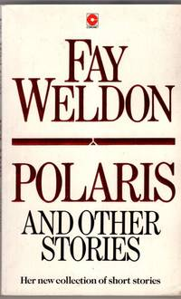 Polaris and Other Stories by Fay Weldon - Paperback - 1988 - from High Street Books and Biblio.com
