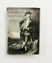 Augustus Hervey's Journal.  Being the Intimate Account of the Life of a Captain in the Royal Navy Ashore and Afloat, 1746-1759.