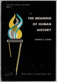 image of The Meaning of Human History: The Paul Carus Lectures: Series 6, 1944