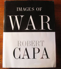 IMAGES OF WAR by Capa, Robert - 1964