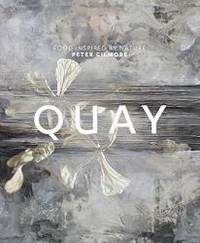 Quay: food inspired by nature by Peter Gilmore - Hardcover - 2010-01-07 - from Books Express and Biblio.com