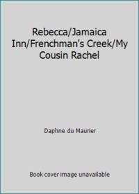 Rebecca/Jamaica Inn/Frenchman's Creek/My Cousin Rachel