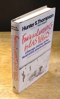 image of Fear and Loathing in Las Vegas: A Savage Journey to the Heart of the American Dream  {First Printing}