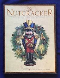 image of THE NUTCRACKER; A Young Reader's Edition of the Holiday Classic / Illustrated by Don Daily / Adapted by Daniel Walden / From the Story by E.T.A. Hoffman