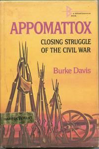 Appomattox; closing struggle of the Civil War