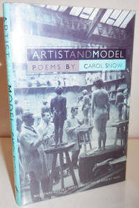 Artist and Model (Inscribed) by  Carol Snow - Signed First Edition - 1990 - from Derringer Books (SKU: 28709)