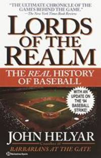 image of The Lords of the Realm: The Real History of Baseball