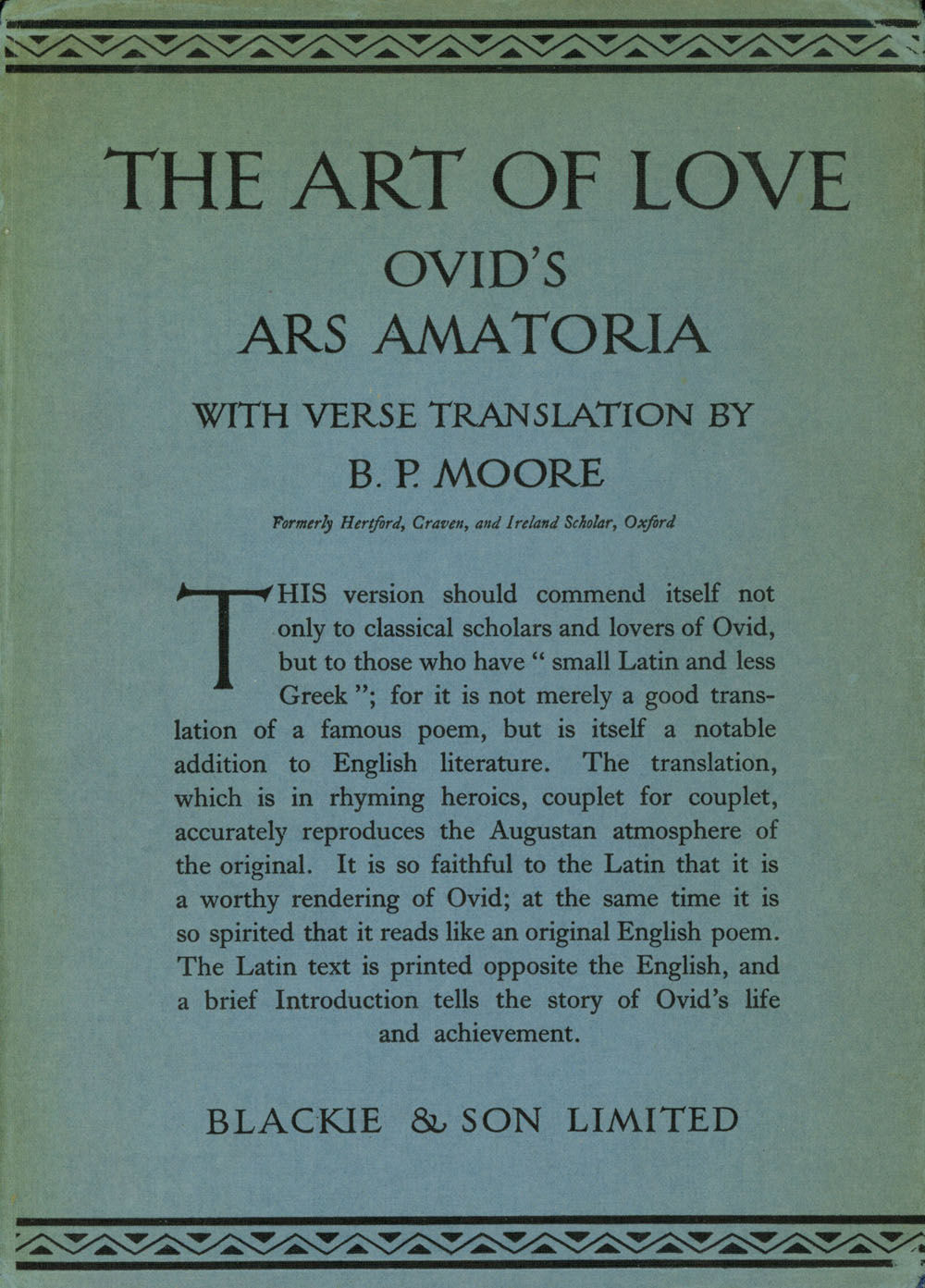 art of love ovid The art of love book ii sing, and sing again io pæan the quarry that i was hot upon hath fallen into my toils let the joyous lover set the laurel crown upon my brow and raise me to a loftier pinnacle than hesiod of ascra or the blind old bard of mæonia.