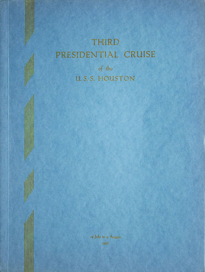 Third Presidential Cruise of the...