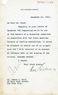 TYPED LETTER SIGNED by the prominent American architect CASS GILBERT, designer of the Woolworth Building, in reply to an invitation by James B. Pond to join his reception committee for Maeterlinck's first American lecture.