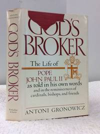 GOD'S BROKER: THE LIFE OF JOHN PAUL II