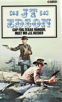 image of Cap Fog, Texas Ranger, Meet Mr. J. G. Reeder