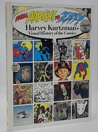 From Aargh! To Zap! : Harvey Kurtzman's Visual History of the Comics