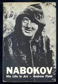 Nabokov: His Life in Art - A Critical Narrative