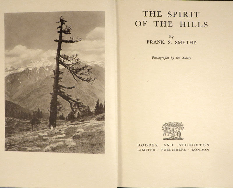Spirit of the hills by smythe frank s first edition for Smythe inc