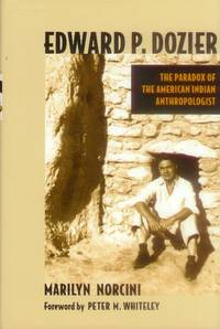 image of Edward P. Dozier; The Paradox of the American Indian Anthropologist