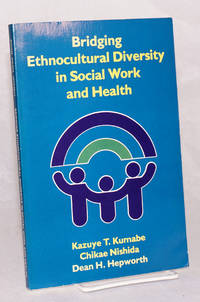 Bridging ethnocultural diversity in social work and health