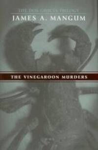 The Vinegaroon Murders (The Dos Cruces Trilogy)
