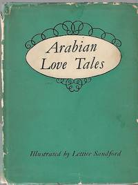 Arabian Love Tales by Powys Mathers (English Translation) - 1949