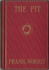 image of The Pit: A Story of Chicago. The Epic of the Wheat
