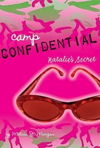 Natalie's Secret: 1 (Camp Confidential)