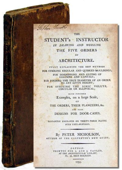 London: J. Taylor, 1795. Hardcover. Good. Slim octavo. 29pp; ads. 33 engraved plates, one folding, t...
