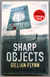 Sharp Objects (UK First Edition - Unsigned Copy)