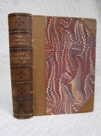 Appletons' Annual Cyclopaedia and Register of Important Events of the Year 1897. Embracing...