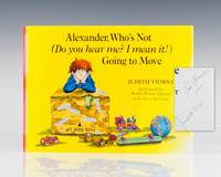 Alexander, Who's Not (Do You Hear Me? I Mean It!) Going to Move.