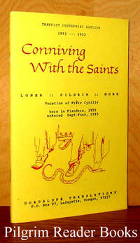 Conniving with the Saints, Loner, Pilgrim, Monk, Vocation of Frere Cyrille