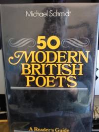 image of 50 Modern British Poets: A Reader's Guide