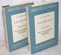 image of Coahuila y Texas: desde la consumación de la Independencia hasta el Tratado de Paz de Guadalupe Hidalgo; tomo 1_2; segunda edición [two volumes]