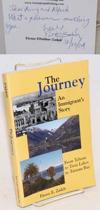 The Journey; An Immigrant's Story: From Tehran to Twin Lakes to Tasman Bay