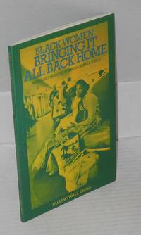 Black women: bringing it all back home, introduction by Solveig Francis, North American afterword by Wilmette Brown