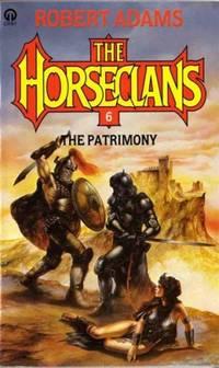 The Patrimony (Horseclans No. 6)