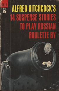 image of Alfred Hitchcock's 14 Suspense Stories to Play Russian Roulette By