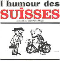 L'humour des suisses/ dessins de koul by Moulin Jean Pierre - 1965 - from philippe arnaiz and Biblio.com