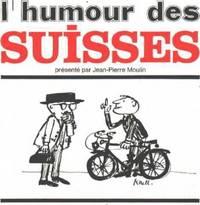 L'humour des suisses/ dessins de koul