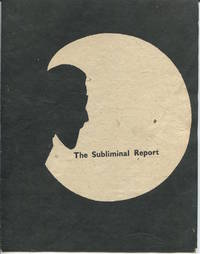 The Subliminal Report. Starstreams Poetry Series Number 4. Limited Edition.