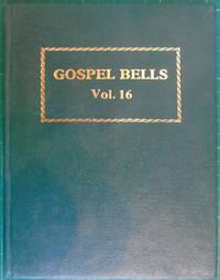 Gospel Bells volume 16