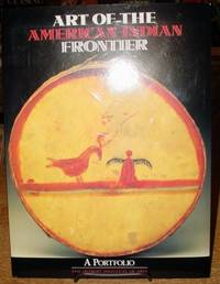 Art of the American Indian Frontier:   A Portfolio
