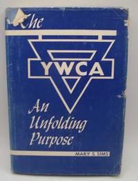 The YWCA-an Unfolding Purpose