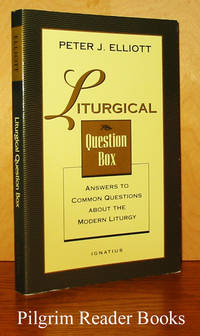 Liturgical Question Box: Answers to Common Questions about the Modern  Liturgy.